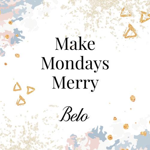 Make Mondays Merry